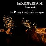 Art Blakey Jazz - Bop & Beyond - The Summit - Art Blakey