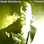 Serge Gainsbourg L'alcool