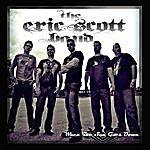 Eric Scott When The Sun Goes Down