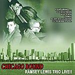 Ramsey Lewis Trio Chicago Bound - Ramsey Lewis Trio Live!! (Remastered)