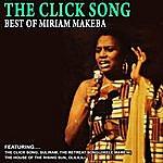 Miriam Makeba The Click Song - Best Of Miriam Makeba (Remastered)