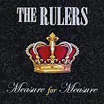 The Rulers Measure For Measure