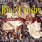 Bing Crosby Autumn Leaves