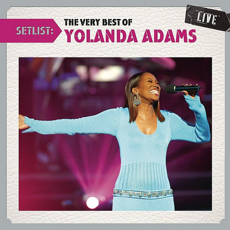 Cover Art: Setlist: The Very Best Of Yolanda Adams Live