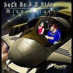 Misolanius Let's Go 4 A Ride