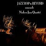 The Modern Jazz Quartet Jazz - Bop & Beyond - Concorde - Modern Jazz Quartet