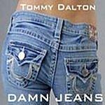 Tommy Dalton Band Damn Jeans Single