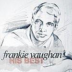 Frankie Vaughan Frankie Vaughan - His Best