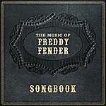 Freddy Fender Freddy Fender - Songbook