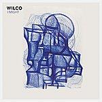 Wilco I Might