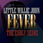 Little Willie John Fever - The Early Years