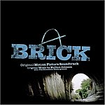 Nathan Johnson Brick (Original Motion Picture Soundtrack)