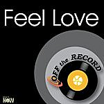 Off The Record Feel Love