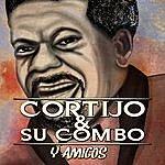 Cortijo Y Su Combo Cortijo Y Su Combo Y Amigos