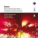 Cyprien Katsaris Mahler : Das Lied Von Der Erde - Piano Version