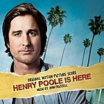 John Frizzell Henry Poole Is Here (Original Motion Picture Score)