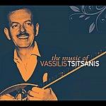Vassilis Tsitsanis The Music Of Vasillis Tsitsanis