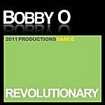 Bobby-O Revolutionary