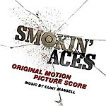 Clint Mansell Smokin' Aces (Original Motion Picture Score)