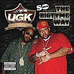 UGK The Bigtyme Way