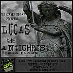 Lucas The Antichrist (Remix Edition)