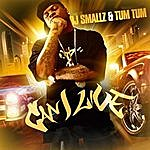 DJ Smallz Can I Live