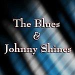 Johnny Shines The Blues & Johnny Shines