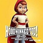 Murray Gold Hoodwinked Too! Hood Vs. Evil (Original Motion Picture Score)