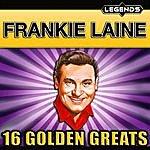 Frankie Laine Frankie Laine - 16 Golden Greats