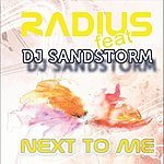 Radius Next To Me (Feat. Dj Sandstorm)