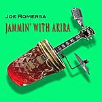 Joe Romersa Jammin' With Akira
