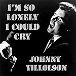 Johnny Tillotson I'm So Lonely I Could Cry