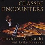 Toshiko Akiyoshi Classic Encounters (Feat. Reiko Honsho)
