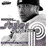 Koolade No More Music (Feat. Styles P)