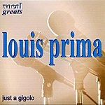 Louis Prima & His Band Just A Gigolo