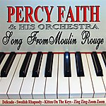 Percy Faith & His Orchestra Song From Moulin Rouge