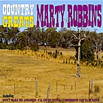 Marty Robbins Country Greats - Marty Robbins