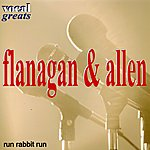 Flanagan & Allen Vocal Greats - Run Rabbit Run
