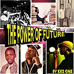 KRS-One The Power Of Future