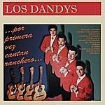 Los Dandys Por Primera Vez Cantan Ranchero ...Los Dandys