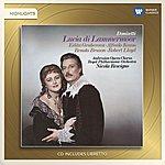 Nicola Rescigno Donizetti: Lucia DI Lammermoor (Highlights)