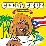 Celia Cruz Celia Cruz. Golden Selections