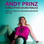 Andy Prinz Forgotten Soundtracks Volume 1