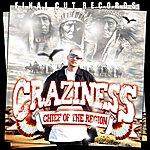 Craziness Chief Of The Region