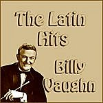 Billy Vaughn The Latin Hits Billy Vaughn