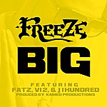 The Freeze Big (Feat. Fatz, V12 & J 1hundred) - Single