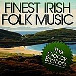 The Clancy Brothers Finest Irish Folk Music
