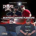 The Crooks Business Before Pleasure