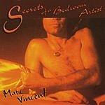 Marc Vincent Secrets Of A Bedroom Artist
