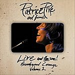 Patrice Pike Live And Then Some: Brushwood Lounge, Vol. 2